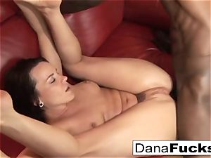 Dana gets arse fucked by a immense dark-hued sausage